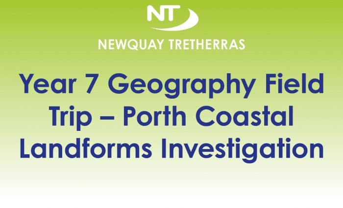 Year 7 Geography Field Trip – Porth Coastal Landforms Investigation